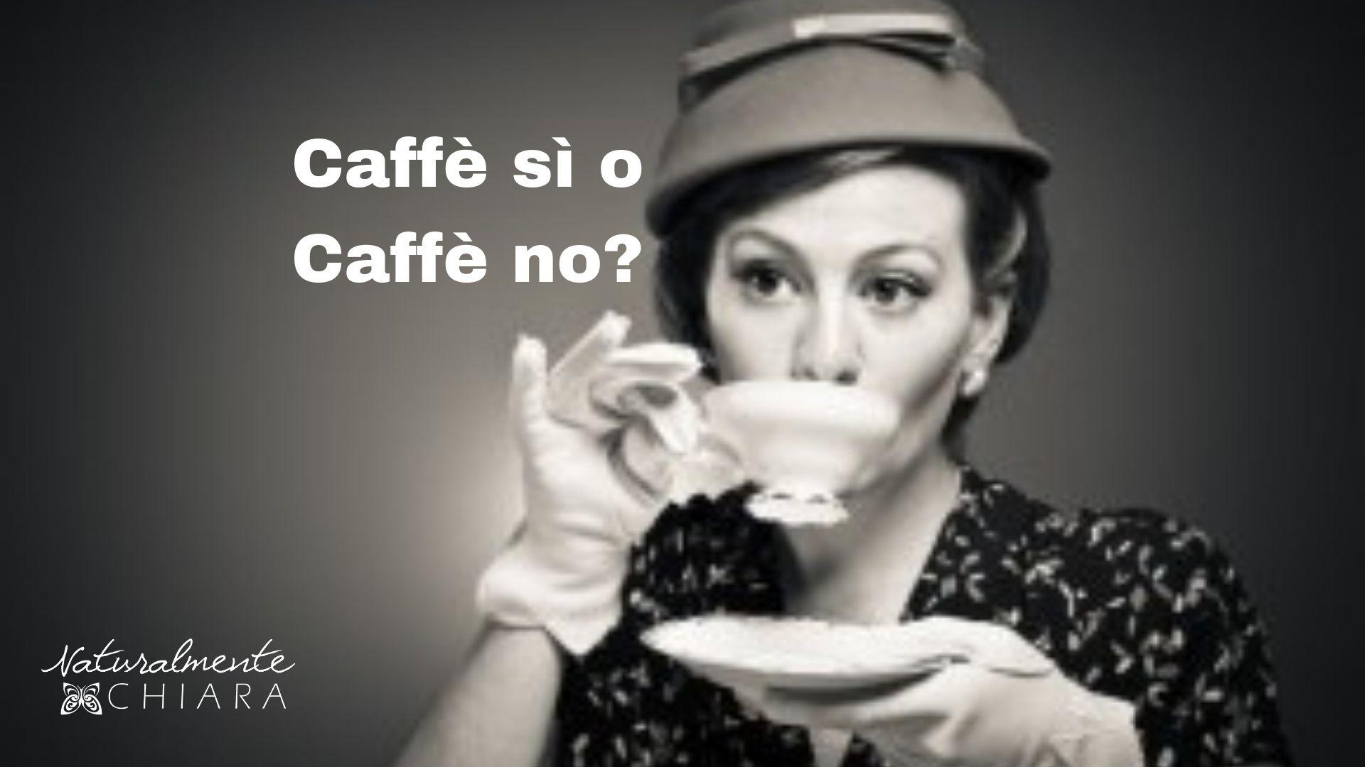 Caffè Sì o Caffè No? Cosa succede quando riduci il consumo di caffeina